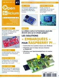 Open Silicium N° 7 - Les solutions embarquées pour Raspberry Pi
