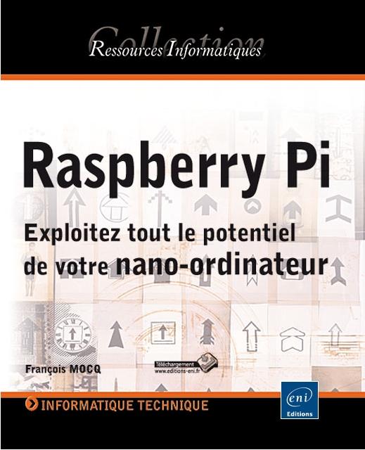 livre_raspberry_pi_framboise314_francois_mocq_520px