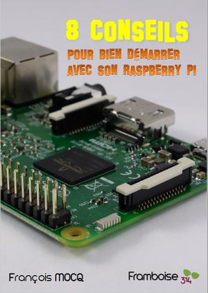 démarrer raspberry pi conseils astuces connecter pi3B+ HDMI USB alimentation réseau ethernet
