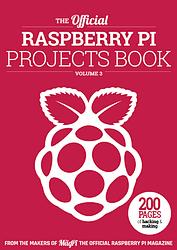 Raspberry Pi Projects Book N°3 en téléchargement gratuit sur framboise314.fr