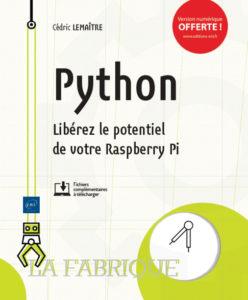 Python Libérez le potentiel de votre Raspberry Pi